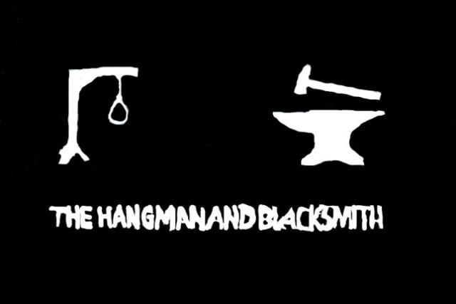 The Hangman and Blacksmith
